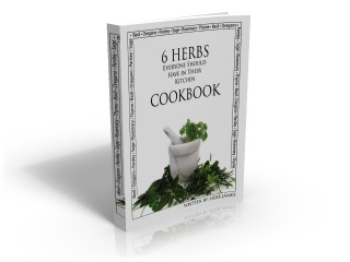 Herb site information package the 6 herbs everyone should have in thier kitchen cookbook is 33 pages of delicious recipes in pdf format that utilize some of the six classic herbs used fandeluxe Ebook collections